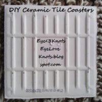 DIY Ceramic Tile Coasters – Supplies Needed