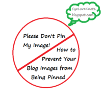Blogging World – Please Don't Pin My Image! How to Prevent Your Images From Being Pinned