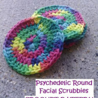 Psychedelic Round Facial Scrubbies – Free Crochet Pattern