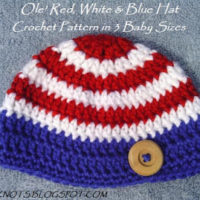 The Ole' Red, White & Blue Hat in 3 Baby Sizes – Free Crochet Pattern