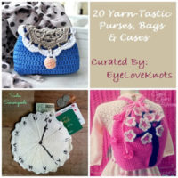 20 Yarn-tastic Purses, Bags & Cases – Yarn Fanatic Party Features