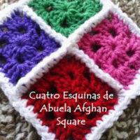 Cuatro Esquinas de Abuela Afghan Square – Free Crochet Pattern