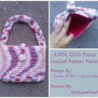 Little Girls Purse – Crochet Pattern Review – Cream of the Crop Crochet
