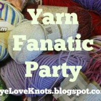 Yarn Fanatic Linky Party #52
