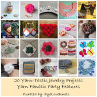 20 Yarn-Tastic Jewelry Projects – Yarn Fanatic Party Features
