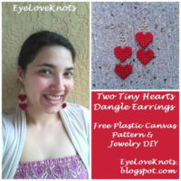 Two Tiny Hearts Dangle Earrings – Free Plastic Canvas Pattern & Jewelry DIY