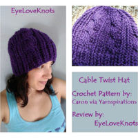 Cable Twist Hat – Crochet Pattern Review – Caron via Yarnspirations