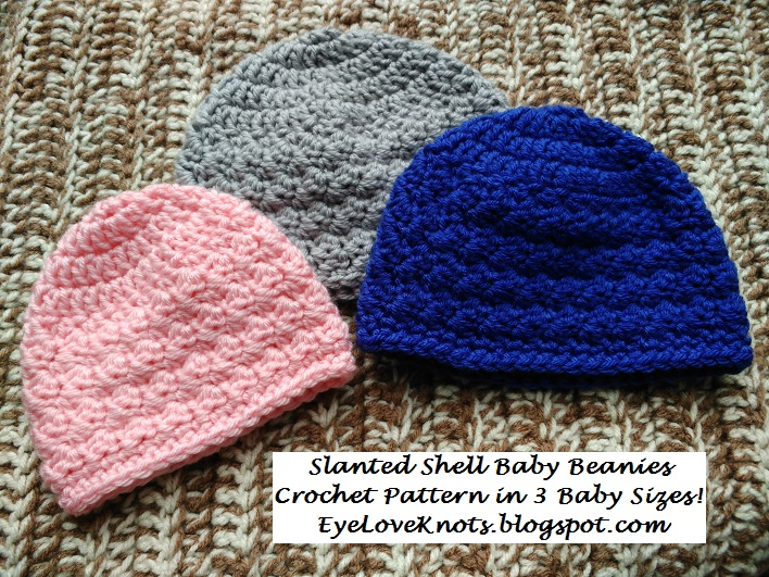 Slanted Shell Baby Beanies 3 Sizes Free Crochet Pattern