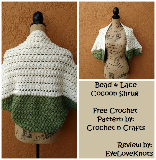 8a7431e8e Bead   Lace Cocoon Shrug – Crochet Pattern Review – Crochet n Crafts
