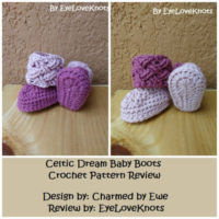 Celtic Dream Baby Boots  – Crochet Pattern Review – Charmed by Ewe