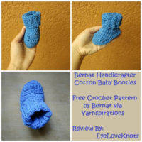 Handicrafter Cotton Baby Booties – Crochet Pattern Review – Bernat/Yarnspirations
