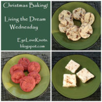 Christmas Baking – Living the Dream Wednesday (on Saturday)