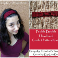 Pebble Bobbles Headband – Crochet Pattern Review – Rebeckah's Treasures