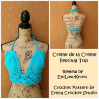 Creme dela Creme Top – Crochet Pattern Review – ErenaCrochetStudio