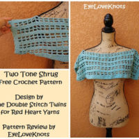 Two-Tone Shrug – Double Stitch Twins/Red Heart – Crochet Pattern Review