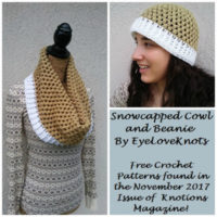 Snowcapped Cowl & Beanie and Knotions Magazine November 2017