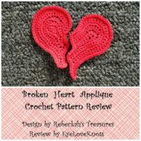 Broken Heart Applique – Crochet Pattern Review – Rebeckah's Treasures
