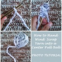 How to Hand Wind Scrap Yarn into a Center Pull Ball – Photo Tutorial