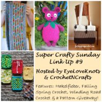 Super Crafty Sunday Link Up #9 – Crochet Pattern Giveaway