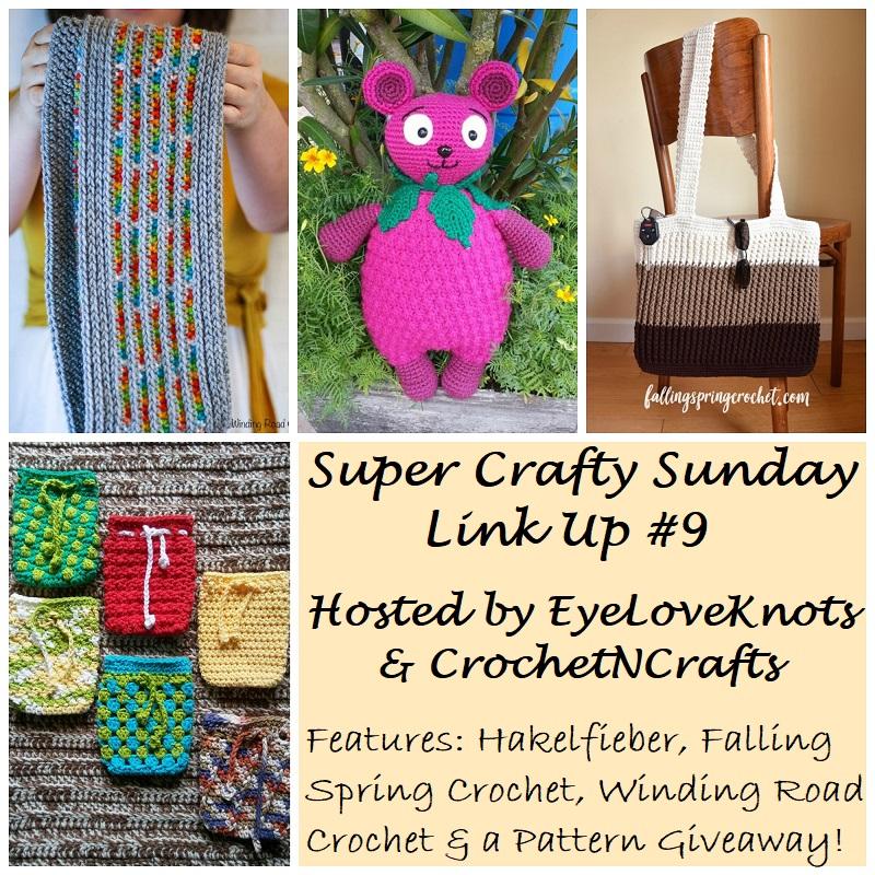 Super Crafty Sunday Link Up 9 Crochet Pattern Giveaway