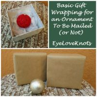 Basic Gift Wrapping for an Ornament To Be Mailed (or Not)