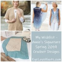 My Wishlist – Annie's Signature Spring 2019 Crochet Designs