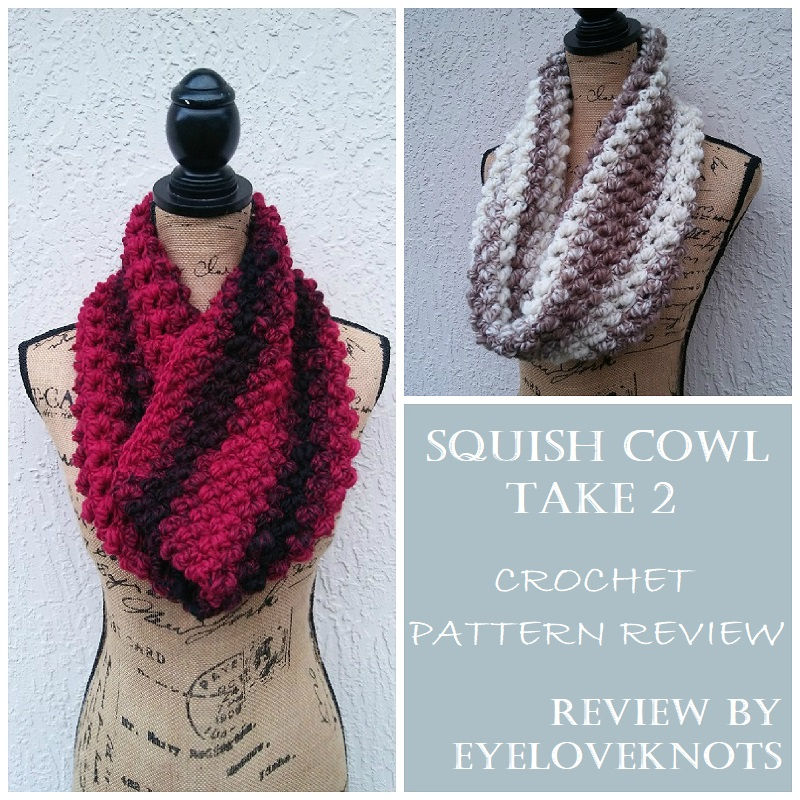 b4f8ea26005 Hop on over to my Squish Cowl – Crochet Pattern Review for my full review  including measurements