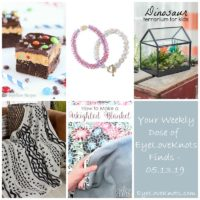 Weekly Dose of EyeLoveKnots Finds – 05.13.19