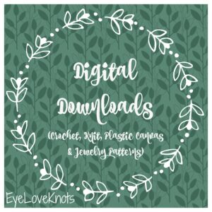 Digital Downloads (Patterns & Tutorials)