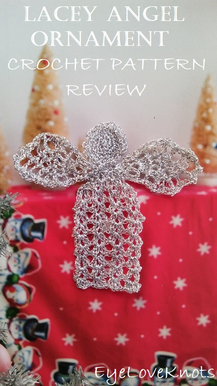 Consumer Crafts Review >> Lacey Angel Ornament Crochet Pattern Review