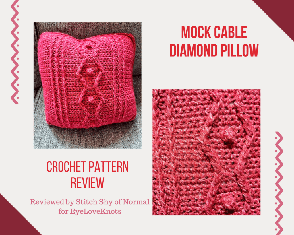 Mock Cable Diamond Pillow Crochet Pattern Review