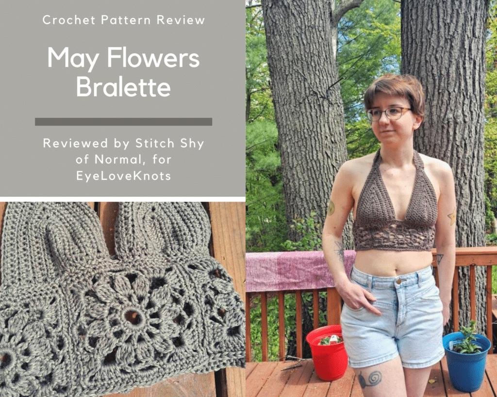 May Flowers Bralette Crochet Pattern Review, EyeLoveKnots